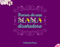 Frases de una mamá diseñadora
