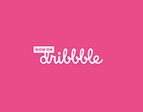 Now on Dribbble