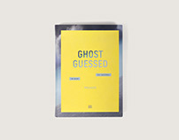 Ghost Guessed