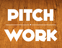 Pitch Work