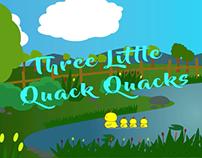 Three Little Quack Quacks - (2D Animation Project)