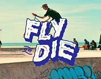 FLY - OR - DIE