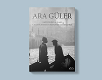 ARA GÜLER A Photographical Sketch on Lost Istanbul