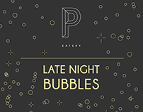 P Eatery - Late night bubbles