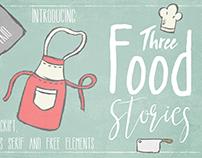 Three Food Stories