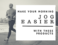 Products to Make Your Morning Jog Easier