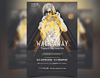 Walk Away - PSD Party Flyer
