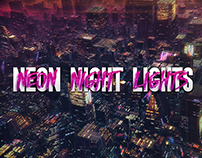 Neon Night Lights 2.10.18