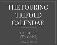 The Pouring trifold Calendar 2017