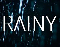 Rainy.