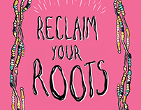 Reclaim you Roots