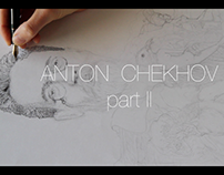 In-Process: Anton Chekhov