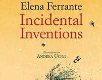 """""""Le invenzioni occasionali"""" by Elena Ferrante."""