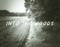 Into the woods part 2