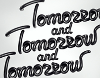 Tomorrow  and tomorrow and tomorrow