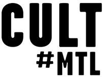 CultMTL (2015-)