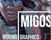 Migos | Boring Graphics