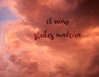 El Niño strikes Madeira