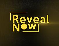 Reveal Now Promo