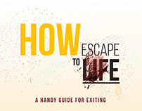 How to Escape Life [Infographic]