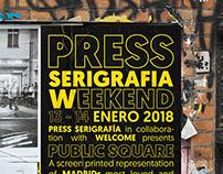 PRESS SERIGRAFIA WEEKEND