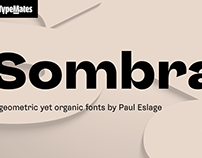 Sombra – Growing from the inside out
