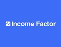 Income Factor