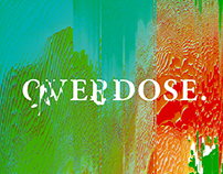 OVERDOSE – Poster Project