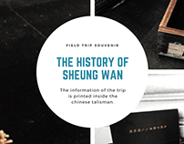 The History of Sheung Wan: Field Trip Souvenir