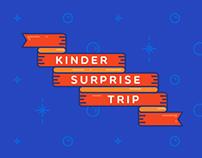 Kinder Surprise – Trip