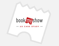 BookMyShow - UX Case Study