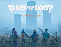 Tales From The Loop - Concept Design