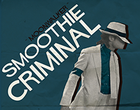 Poster - Smoothie Criminal