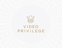 Video Privelege