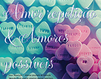 Amor repetição & Amores possíveis de Invenção