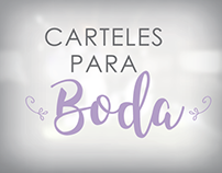 Carteles y decoración boda |  Posters and decorations