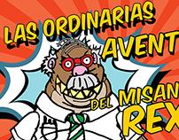 Las Ordinarias Aventuras del Misántropo Rex (Opening)