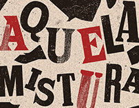 AQUELA MISTURA - MOVIE POSTER