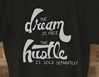 T-Shirt - Dream/Hustle