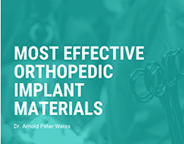 Most Effective Orthopedic Implant Materlas