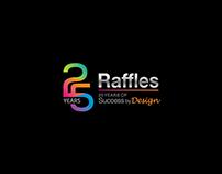 25th Raffles Anniversary