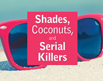 Shades, Coconuts, and Serial Killers