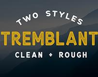 Tremblant - 2 Styles