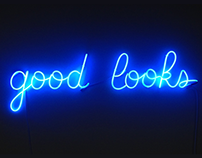 "2014-Typography for the ""Good Looks"" neon sign"