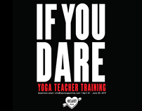 IF YOU DARE - Heart Yoga - Teacher Training Poster