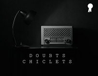 Doubts Chiclets