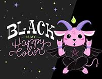 Black is my Happy Color