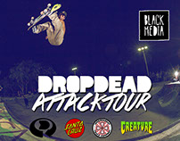 DropDead Attack Tour
