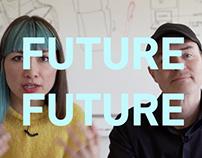 Future Future Video Series