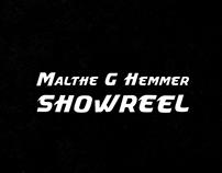 Showreel - Malthe G Hemmer